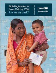 報告書『2030年までにすべての子どもに出生登録を:その進捗は?』(原題:Birth Registration for Every Child by 2030:Are we on track?)