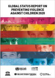報告書『子どもに対する暴力の防止に関する世界の状況:2020年』(原題:Global Status Report on Preventing Violence Against Children 2020)