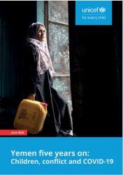 報告書『イエメン 5年後の今:子ども、紛争、新型コロナウイルス』(原題:Yemen five years on: Children, conflict and COVID-19)