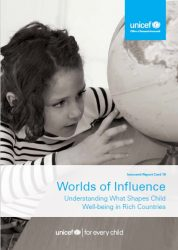 レポートカード16『子どもたちに影響する世界:先進国の子どもの幸福度を形作るものは何か(原題:Worlds of Influence: Understanding what shapes child well-being in rich countries)』