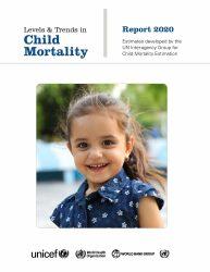 報告書『Levels and Trends in Child Mortality 2020(2020年度版 子どもの死亡における地域(開発レベル)別の傾向)』