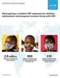 報告書『HIVと共に生きる子ども、青少年、妊婦のためのレジリエントなHIV対応の再構築』(原題:Reimagining a resilient HIV response for children, adolescents and pregnant women living with HIV)