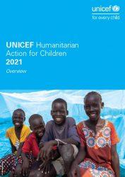 『子どもたちのための人道支援報告書(Humanitarian Action for Children-HAC)2021年』