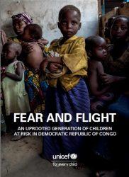 報告書「恐怖と逃避:コンゴ民主共和国の危機に直面した国内避難民の子どもたち」(原題:Fear and Flight: An Uprooted Generation of Children at Risk in the Democratic Republic of the Congo)