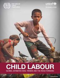 報告書『児童労働:2020年の世界推計、傾向と今後の課題(原題:Child Labour: Global estimates 2020, trends and the road forward)』