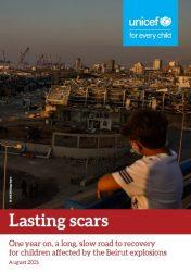 報告書「Lasting scars: One year on, along, road to recovery for children affected by the Beirut explosions」