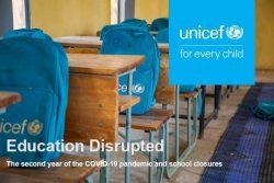 報告書「Education disrupted:The second year of the COVID-19 pandemic and school closures」