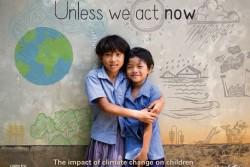 報告書『Unless we act now: The impact of climate change on children (今行動しなければ:気候変動による子どもたちへの影響) 』