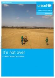 報告書『エルニーニョは終わっていない-子どもたちへの影響(原題:It's not over – El Niño's impact on children)』