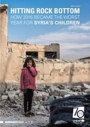 『どん底:どのように2016年がシリアの子どもにとって最悪の年となったか(Hitting Rock Bottom: How 2016 Became the Worst Year for Syria's Children)』