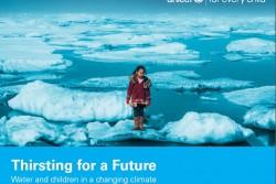 『未来への渇望:気候変動の影響を受ける水と子どもたち(Thirsting for a Future: Water and children in a changing climate)』