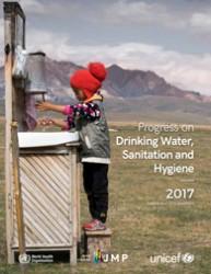 『衛生施設と飲料水の前進:2017年最新データと持続可能な開発目標(SDGs)基準(原題:Progress on Drinking Water, Sanitation and Hygiene: 2017 Update and Sustainable Development Goal Baselines)』