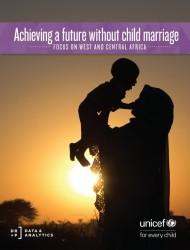 『児童婚のない未来を実現する:西部・中部アフリカにて(原題:Achieving a future without child marriage: Focus on West and Central Africa)』