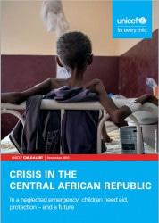 報告書『中央アフリカ共和国の危機:顧みられない緊急事態の中で、支援と保護、そして未来を求める子どもたち(原題:Crisis in the Central African Republic: In a neglected emergency, children need aid, protection – and a future)』
