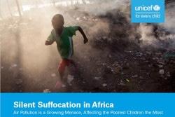 「静かに窒息するアフリカ (原題:Silent suffocation in Africa: Air pollution is a growing menace, affecting the poorest children hardest)」